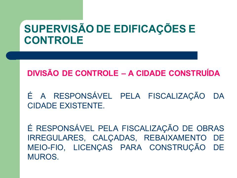 SUPERVISÃO DE EDIFICAÇÕES E CONTROLE