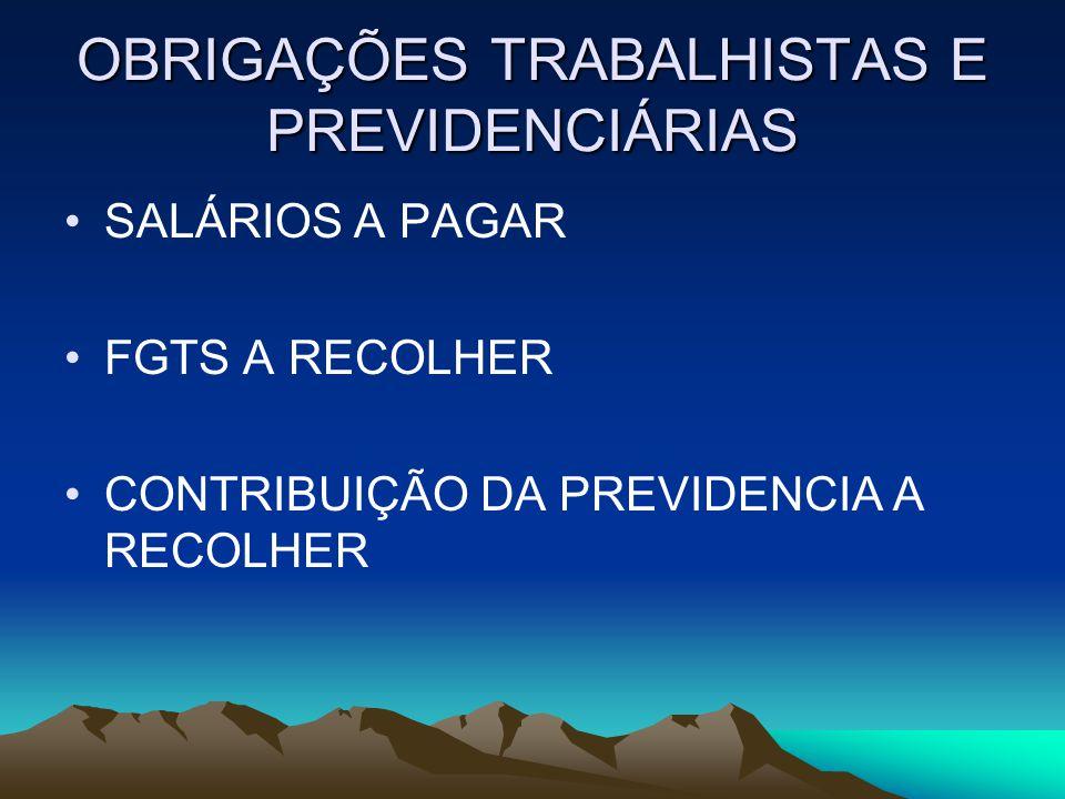OBRIGAÇÕES TRABALHISTAS E PREVIDENCIÁRIAS