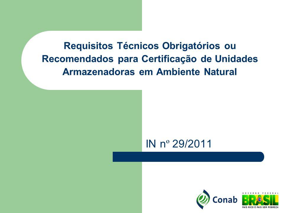 Requisitos Técnicos Obrigatórios ou Recomendados para Certificação de Unidades Armazenadoras em Ambiente Natural