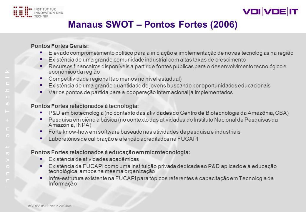 Manaus SWOT – Pontos Fortes (2006)