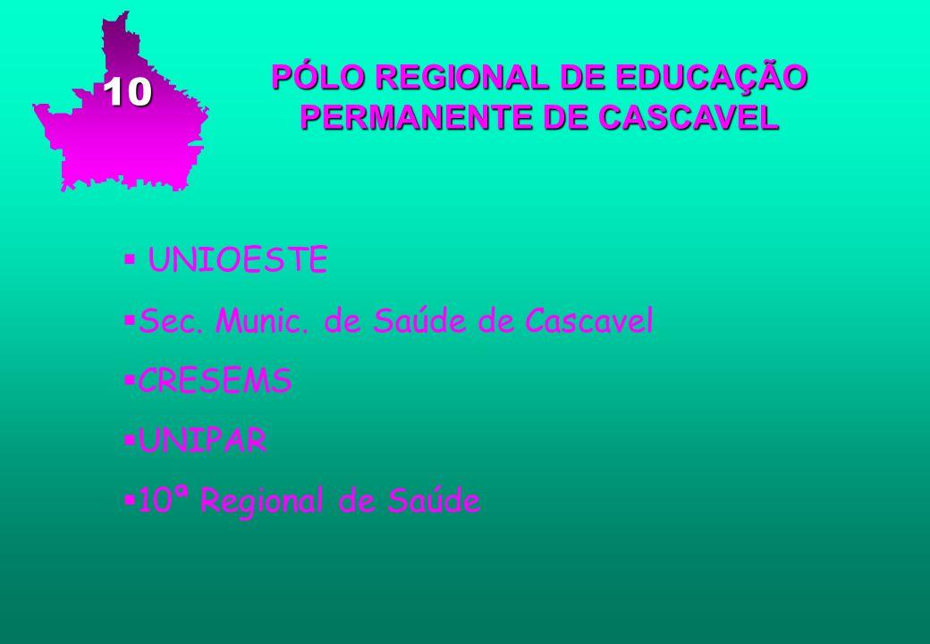 PÓLO REGIONAL DE EDUCAÇÃO PERMANENTE DE CASCAVEL