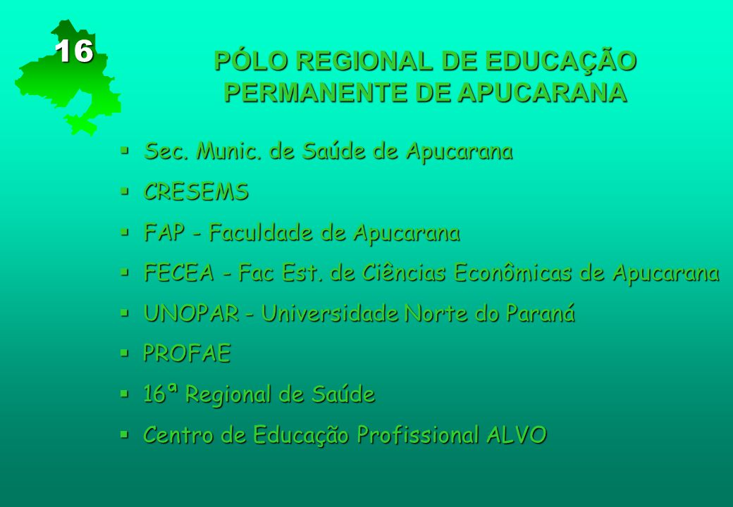 PÓLO REGIONAL DE EDUCAÇÃO PERMANENTE DE APUCARANA
