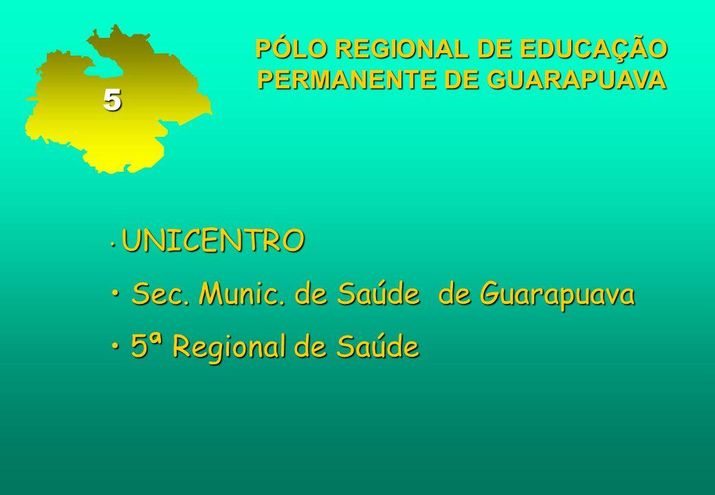 PÓLO REGIONAL DE EDUCAÇÃO PERMANENTE DE GUARAPUAVA