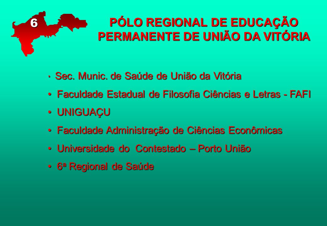 PÓLO REGIONAL DE EDUCAÇÃO PERMANENTE DE UNIÃO DA VITÓRIA