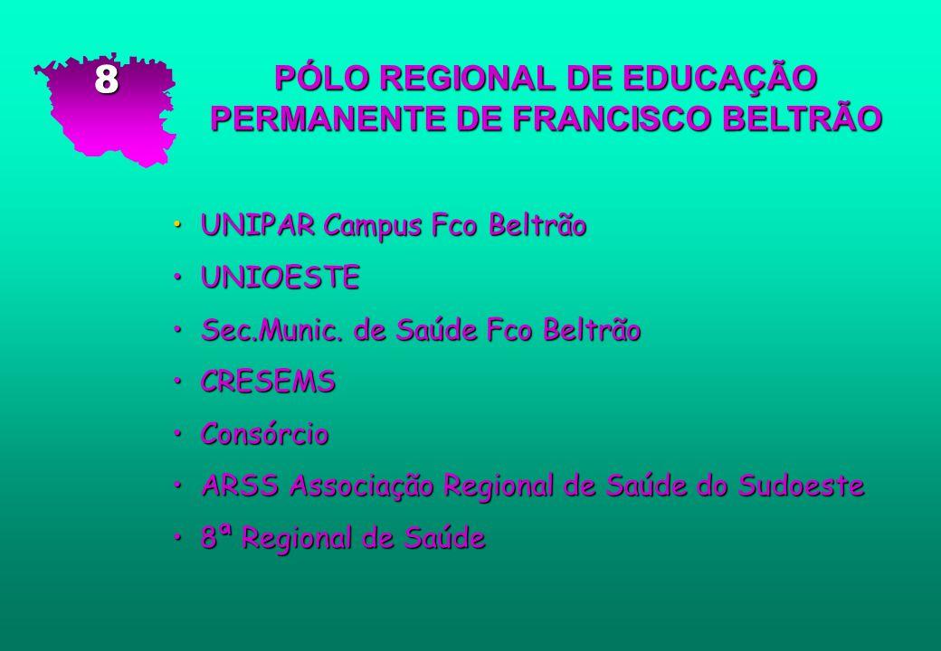 PÓLO REGIONAL DE EDUCAÇÃO PERMANENTE DE FRANCISCO BELTRÃO