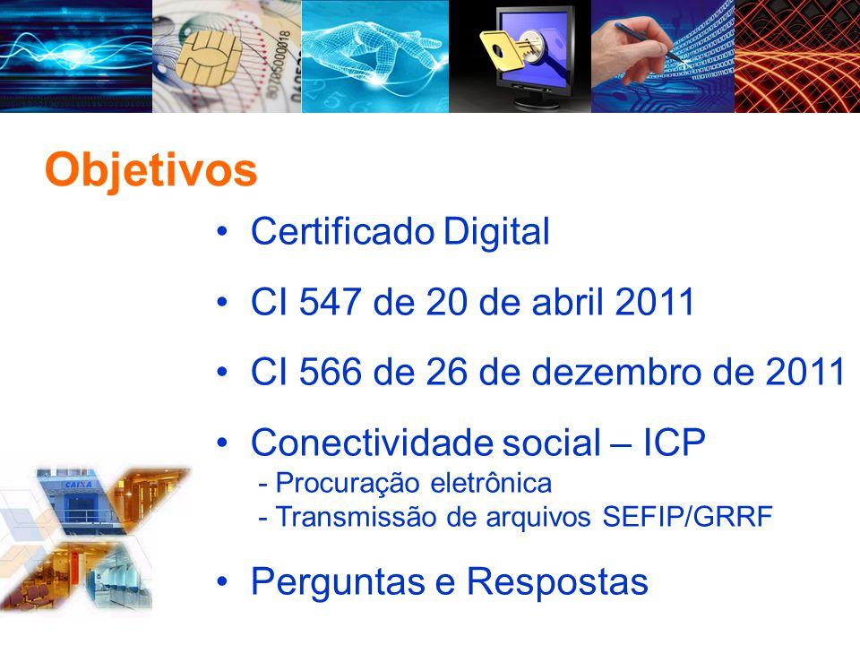 Objetivos Certificado Digital CI 547 de 20 de abril 2011