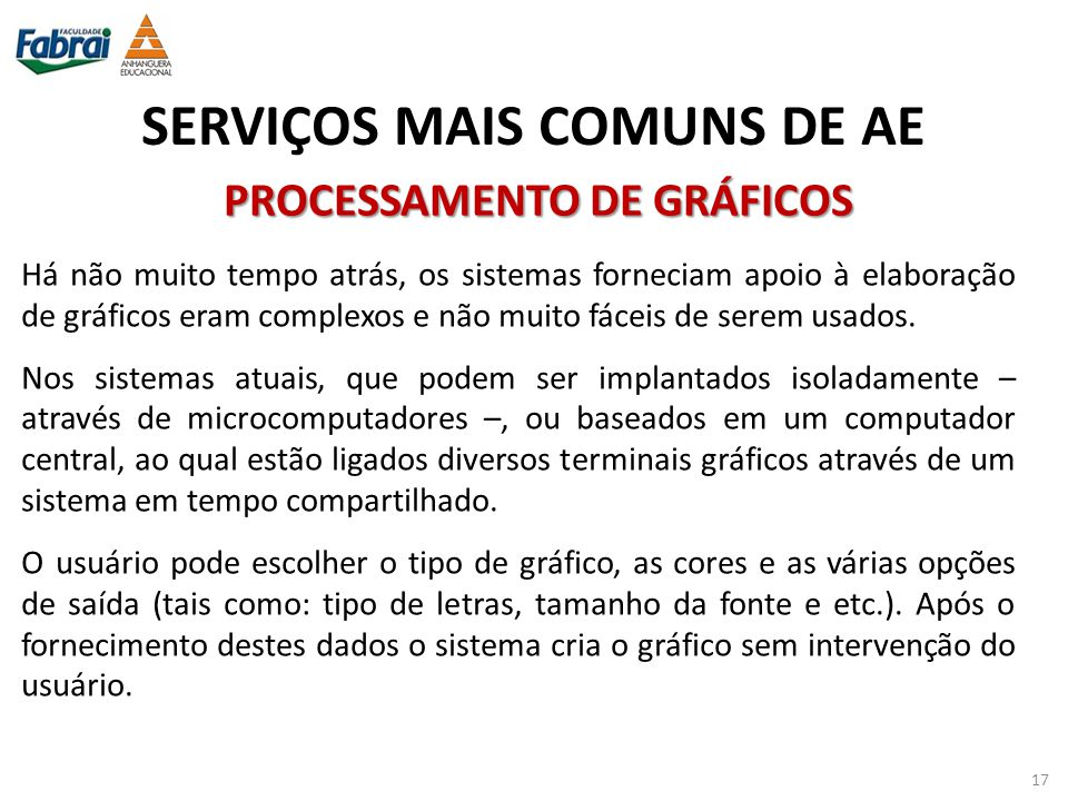 SERVIÇOS MAIS COMUNS DE AE PROCESSAMENTO DE GRÁFICOS