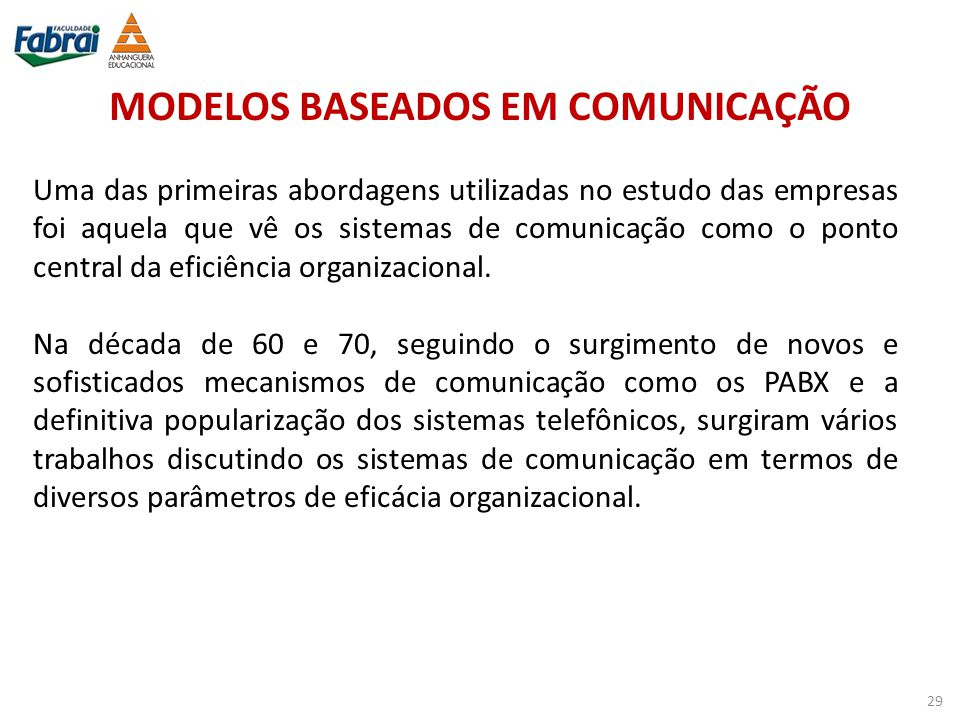 MODELOS BASEADOS EM COMUNICAÇÃO