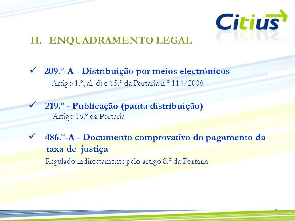 ENQUADRAMENTO LEGAL 209.º-A - Distribuição por meios electrónicos