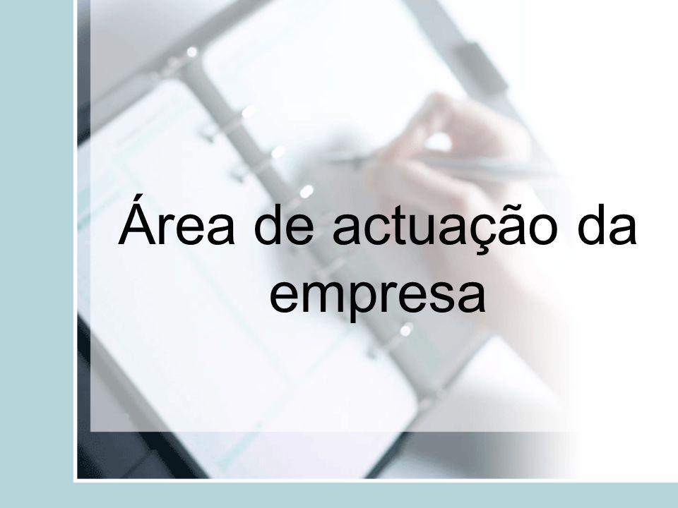 Área de actuação da empresa
