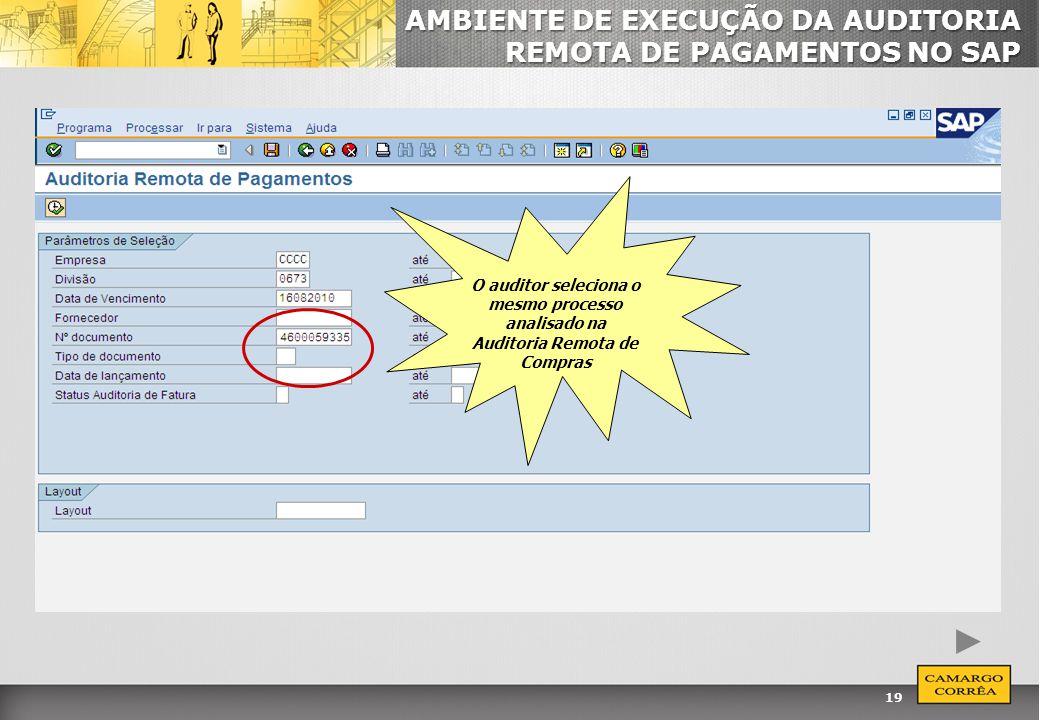 AMBIENTE DE EXECUÇÃO DA AUDITORIA REMOTA DE PAGAMENTOS NO SAP