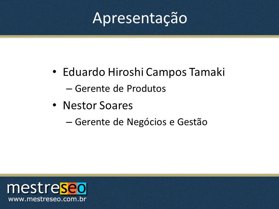 Apresentação Eduardo Hiroshi Campos Tamaki Nestor Soares