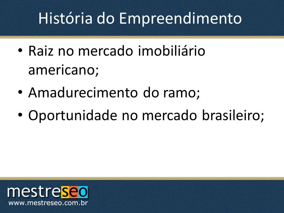 História do Empreendimento