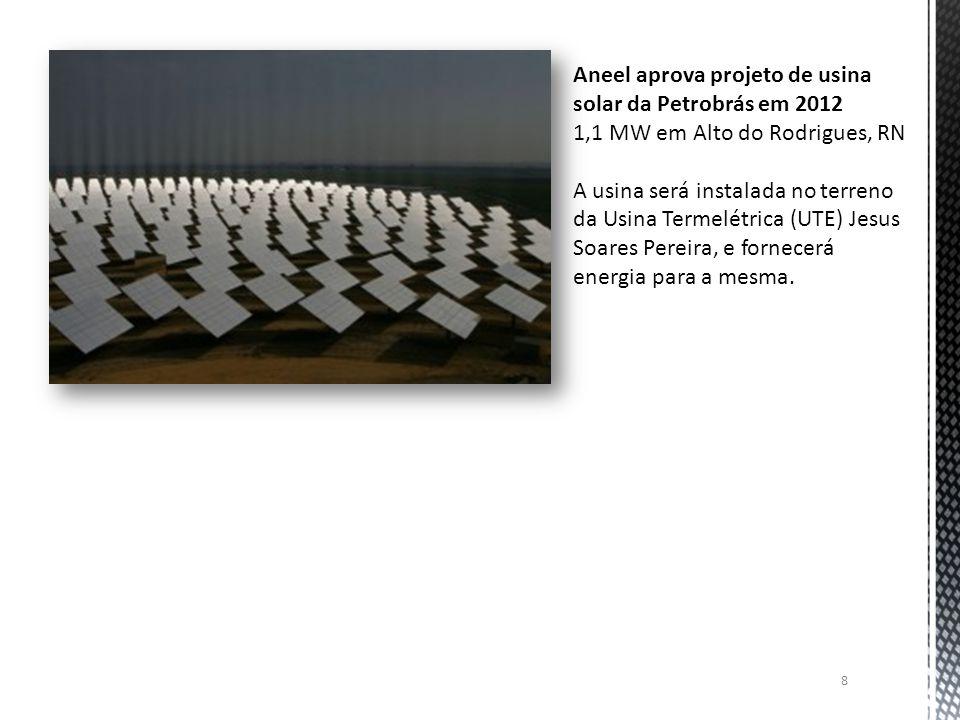 Aneel aprova projeto de usina solar da Petrobrás em 2012
