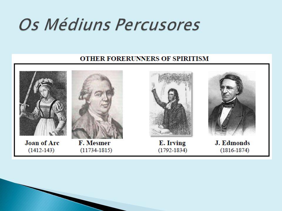 Os Médiuns Percusores