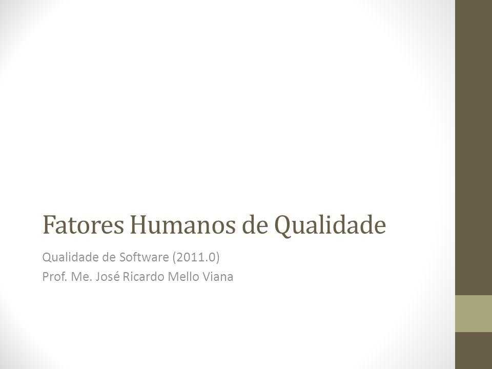 Fatores Humanos de Qualidade