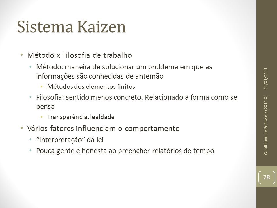 Sistema Kaizen Método x Filosofia de trabalho