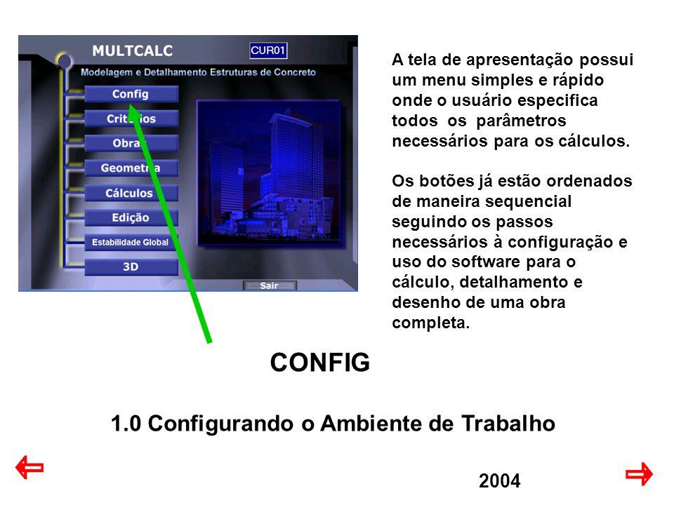 CONFIG 1.0 Configurando o Ambiente de Trabalho 2004