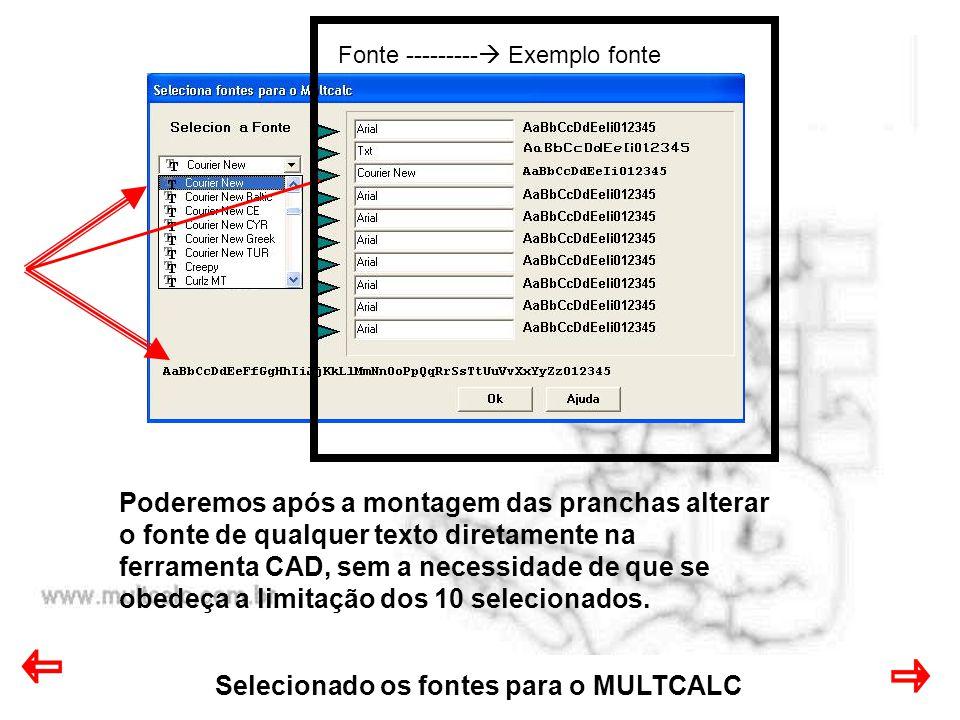 Selecionado os fontes para o MULTCALC