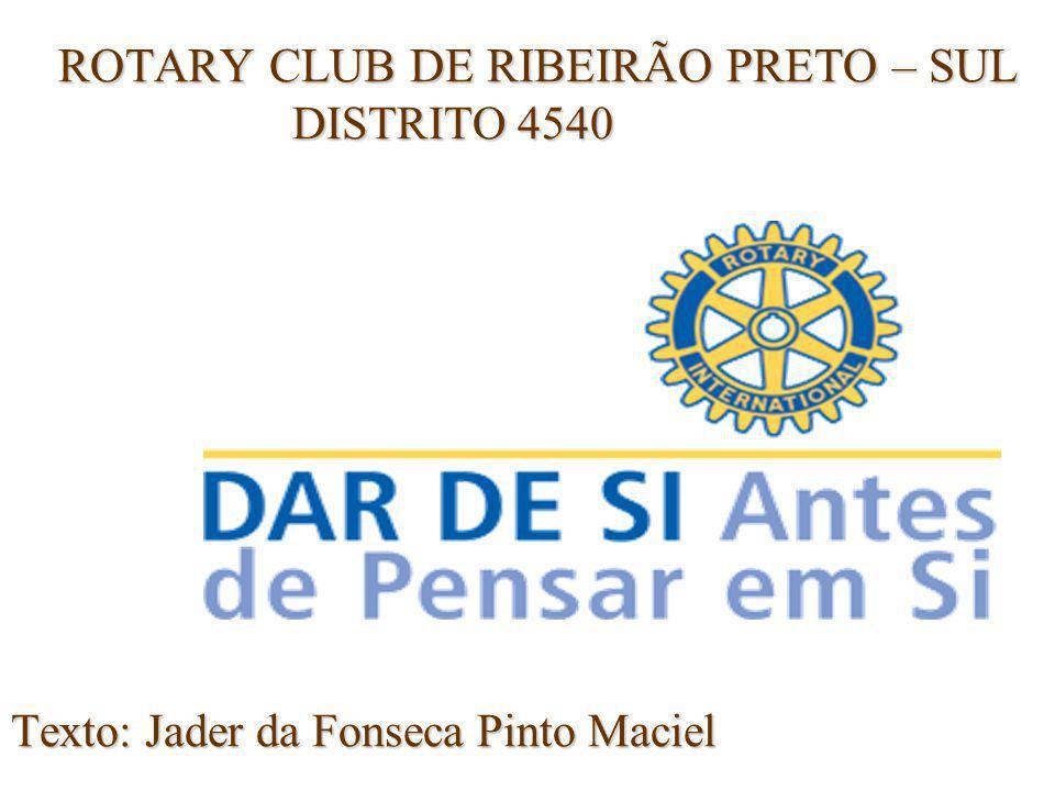 ROTARY CLUB DE RIBEIRÃO PRETO – SUL DISTRITO 4540