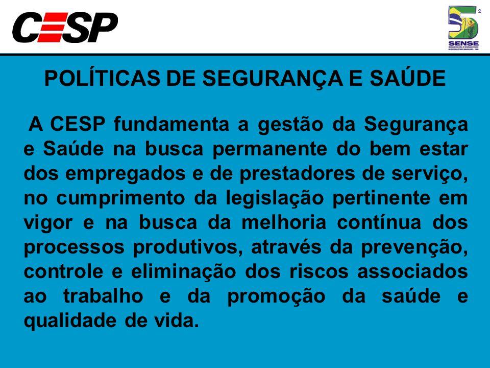 POLÍTICAS DE SEGURANÇA E SAÚDE