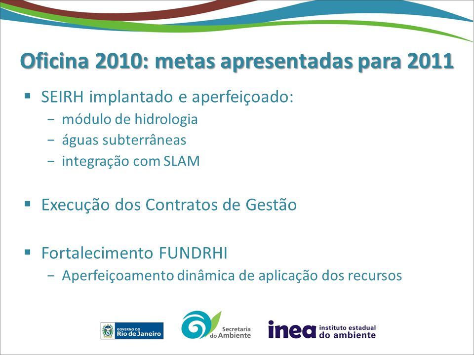 Oficina 2010: metas apresentadas para 2011