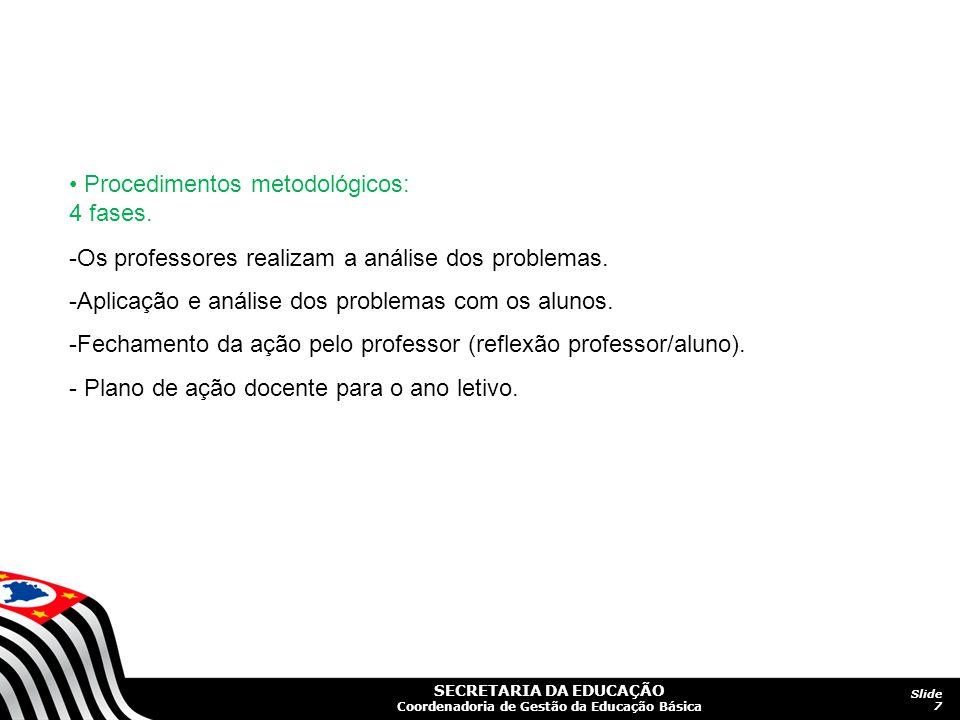 • Procedimentos metodológicos: