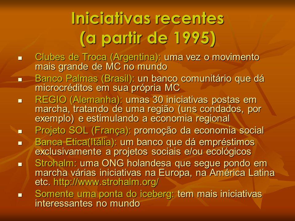 Iniciativas recentes (a partir de 1995)