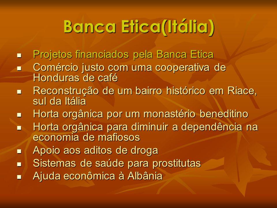 Banca Etica(Itália) Projetos financiados pela Banca Etica