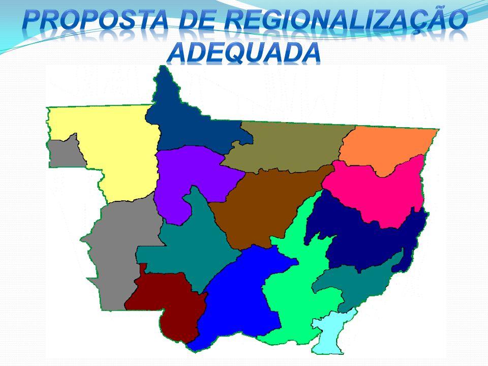 PROPOSTA DE REGIONALIZAÇÃO ADEQUADA