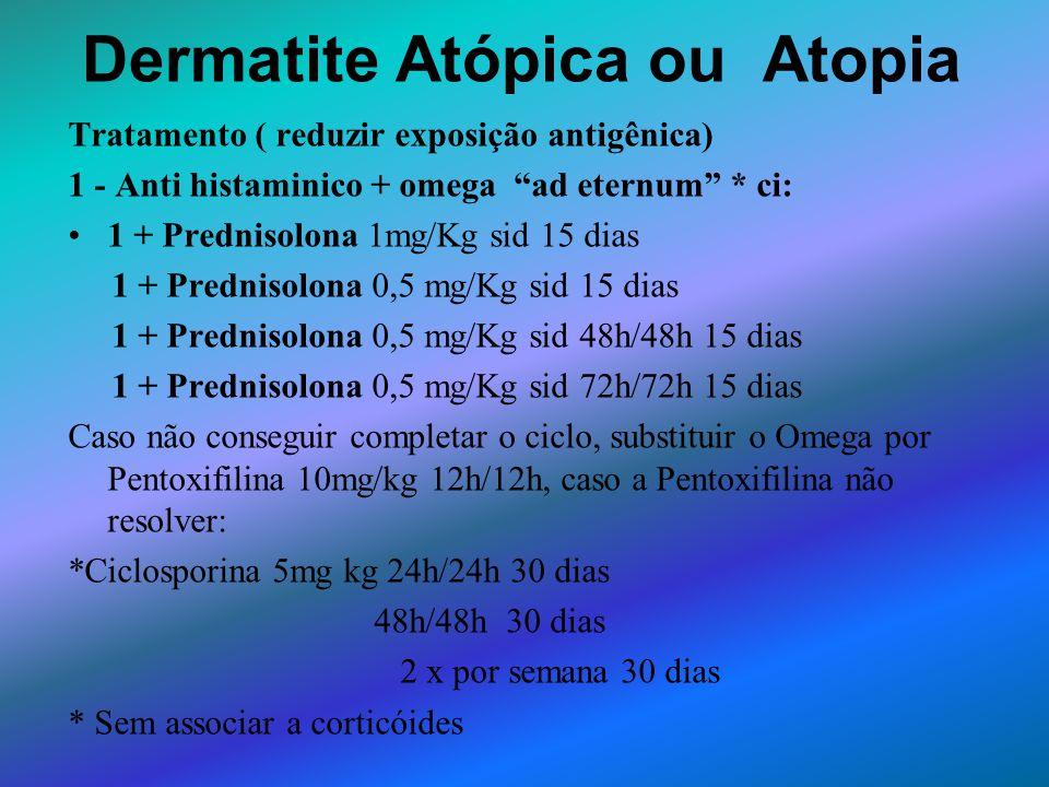 Dermatite Atópica ou Atopia