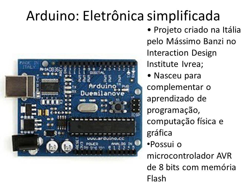 Arduino: Eletrônica simplificada