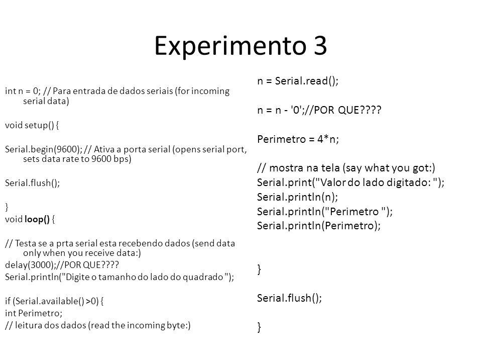 Experimento 3 n = Serial.read(); n = n - 0 ;//POR QUE