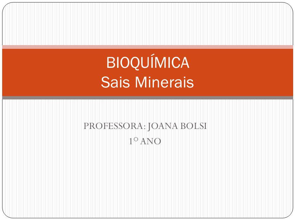 BIOQUÍMICA Sais Minerais