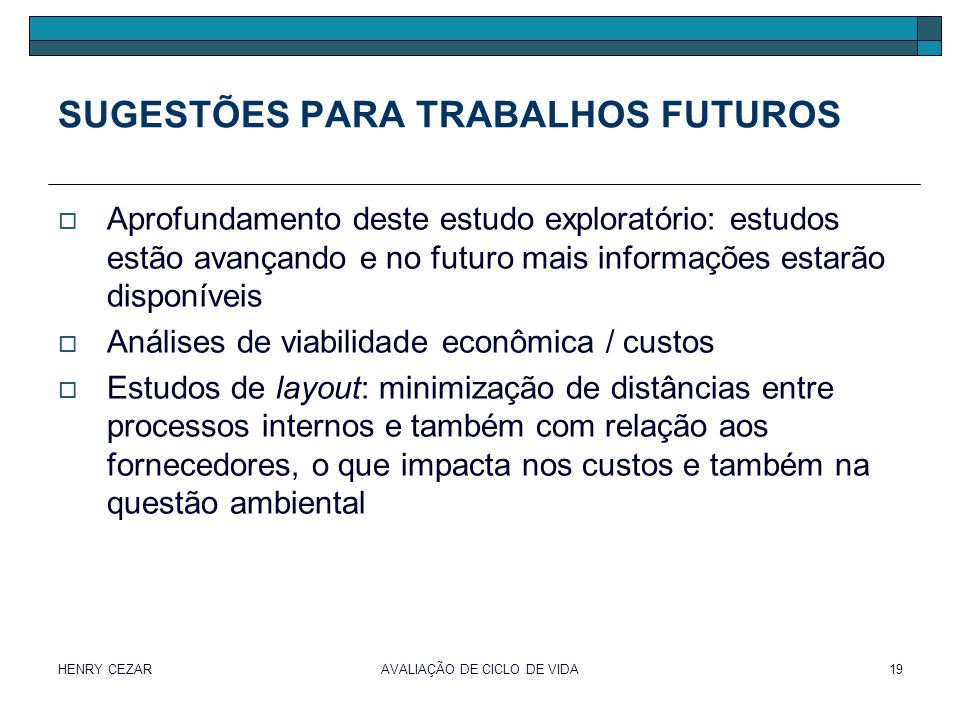 SUGESTÕES PARA TRABALHOS FUTUROS