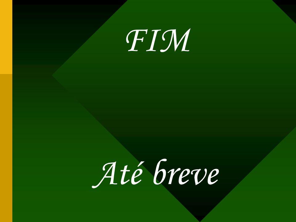 FIM Até breve