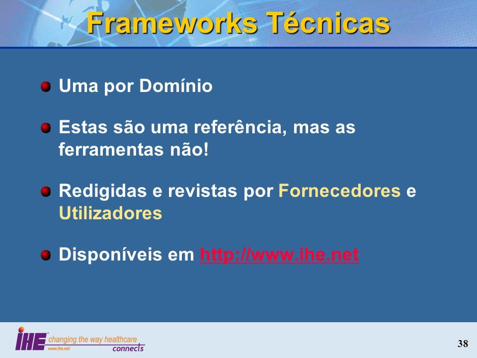 Frameworks Técnicas Uma por Domínio