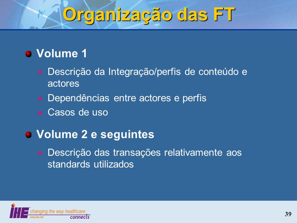 Organização das FT Volume 1 Volume 2 e seguintes