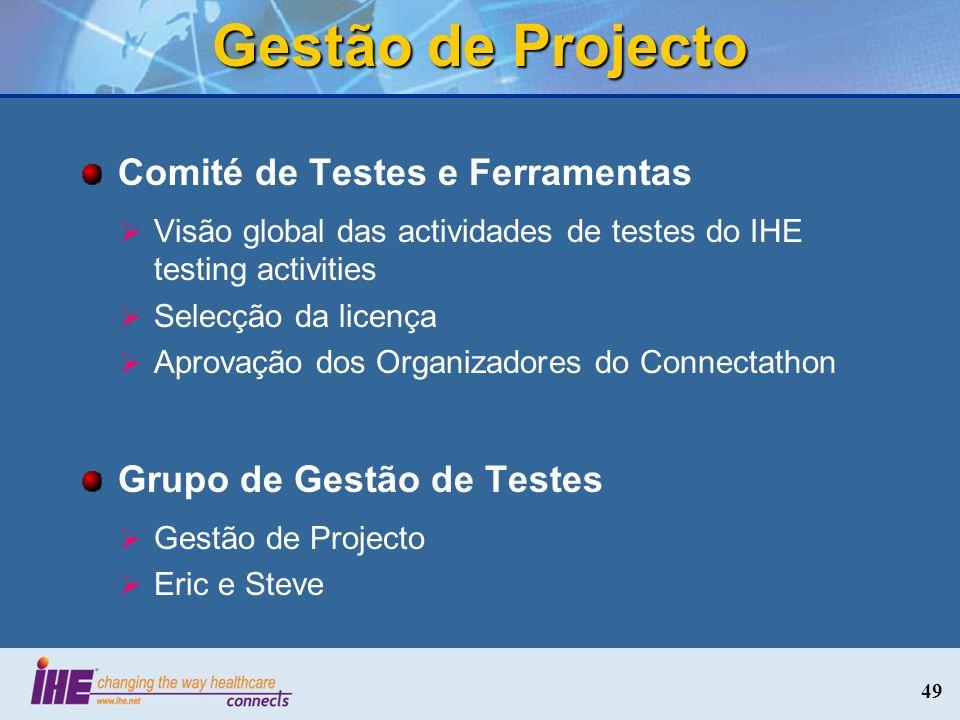 Gestão de Projecto Comité de Testes e Ferramentas