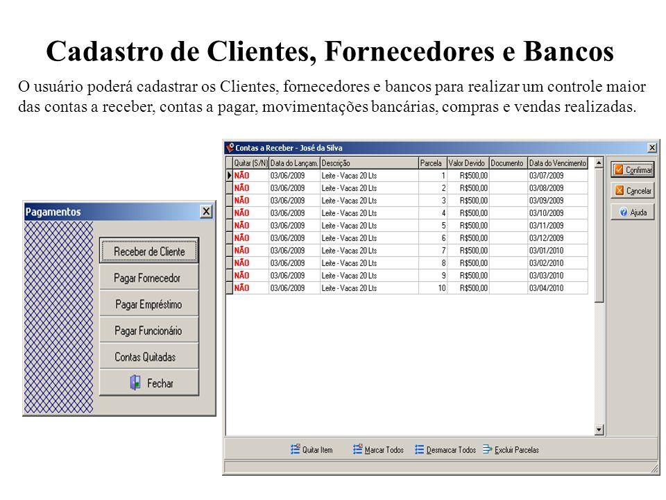 Cadastro de Clientes, Fornecedores e Bancos