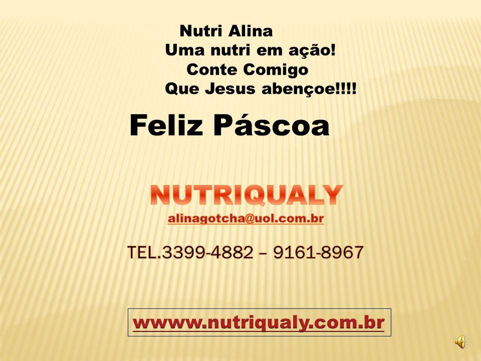 Feliz Páscoa NUTRIQUALY TEL.3399-4882 – 9161-8967