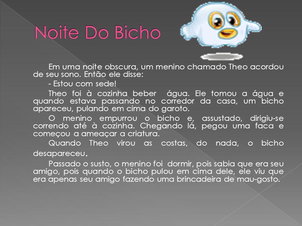 Noite Do Bicho
