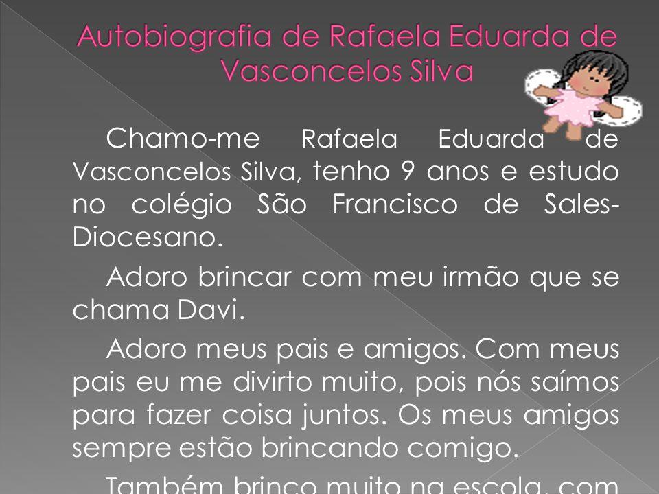 Autobiografia de Rafaela Eduarda de Vasconcelos Silva