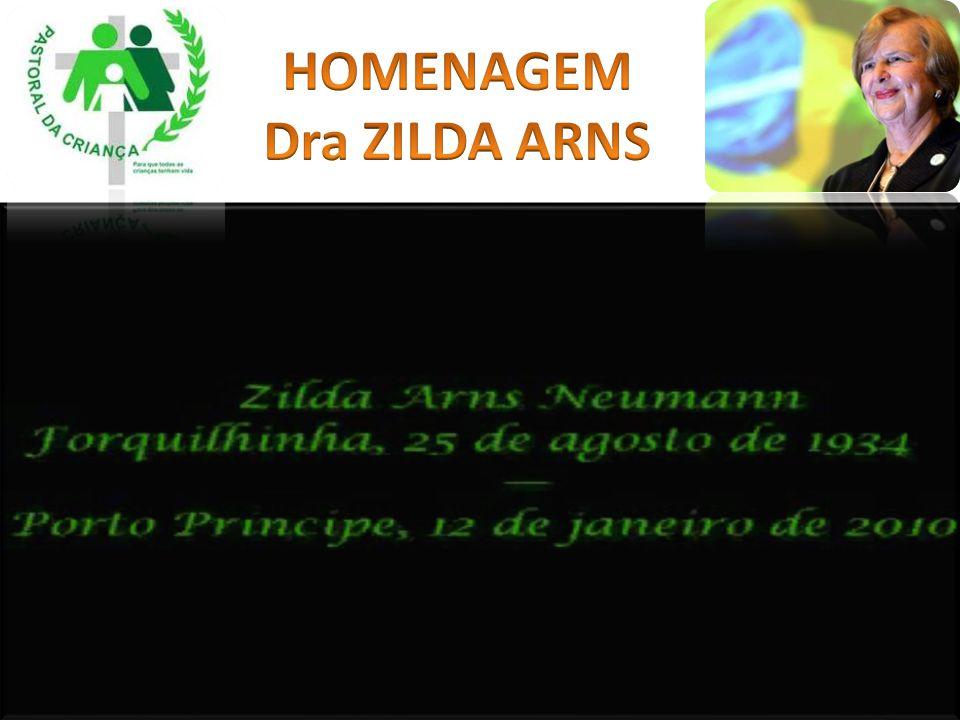 HOMENAGEM Dra ZILDA ARNS