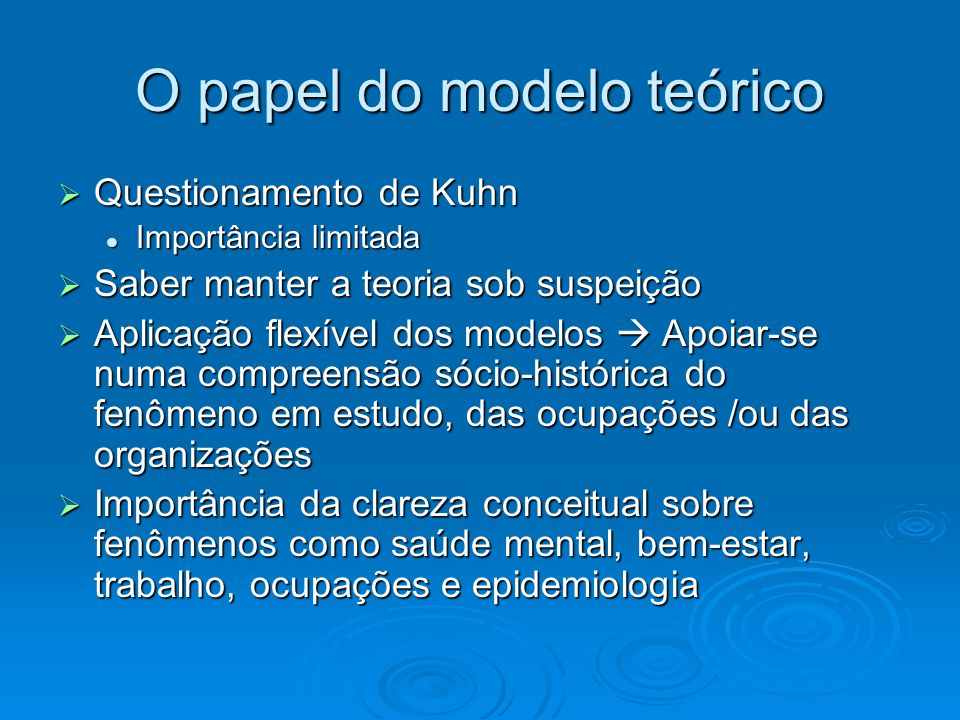 O papel do modelo teórico