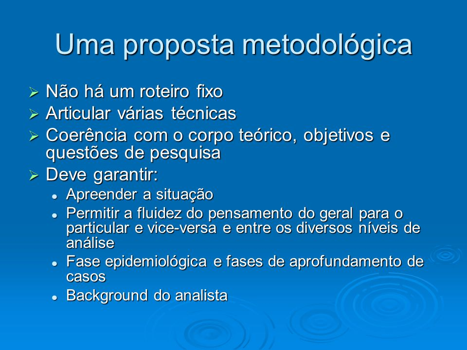 Uma proposta metodológica