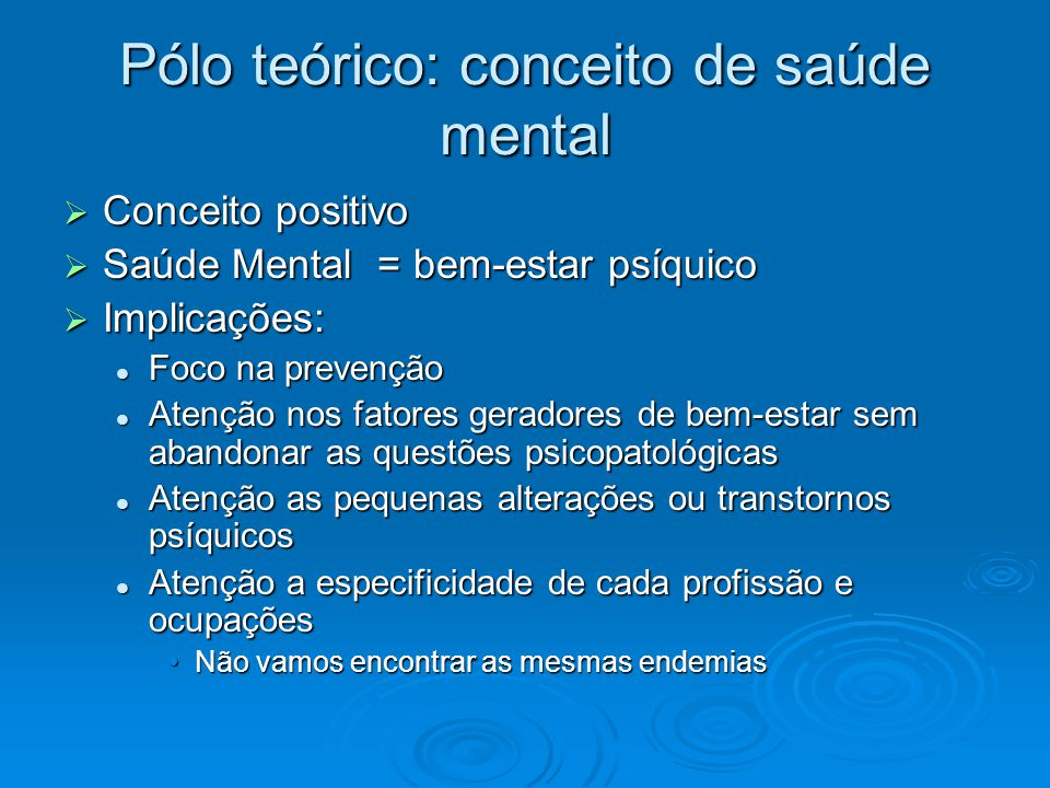 Pólo teórico: conceito de saúde mental