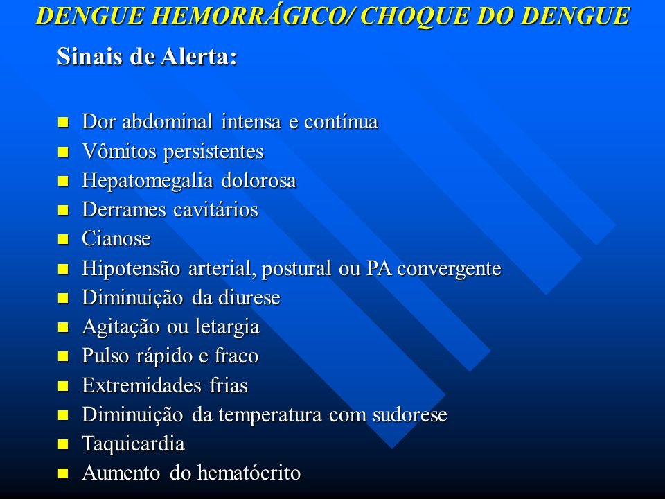 DENGUE HEMORRÁGICO/ CHOQUE DO DENGUE