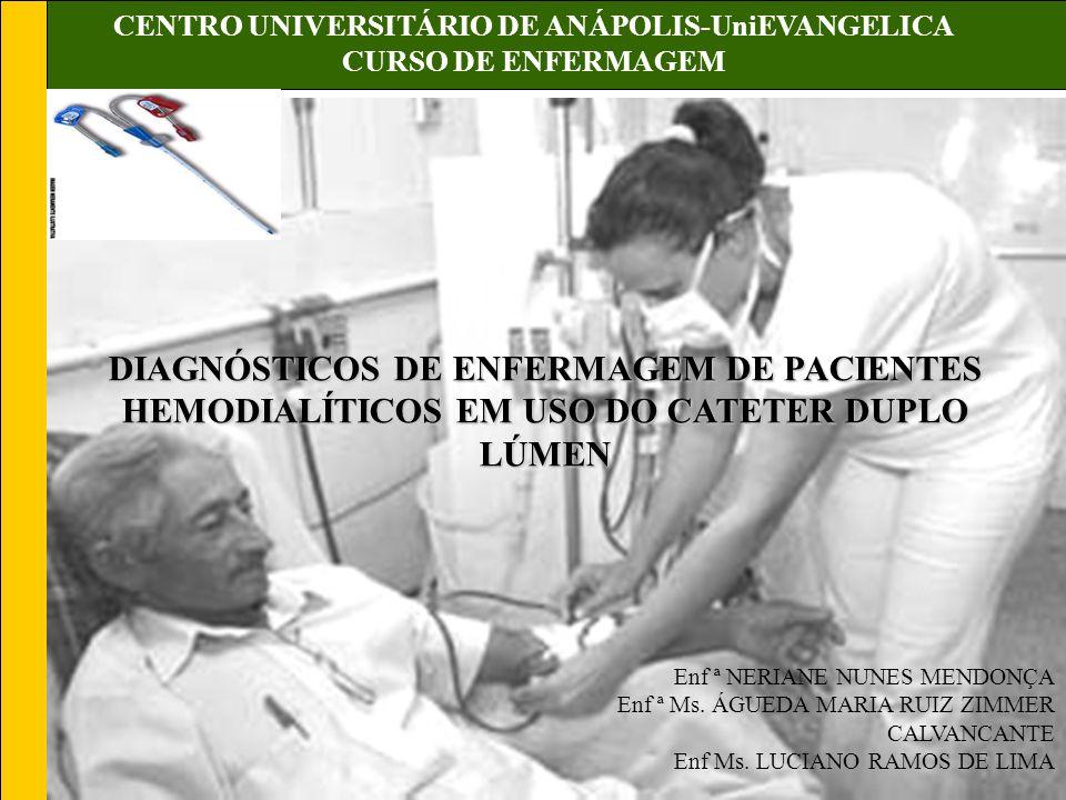 CENTRO UNIVERSITÁRIO DE ANÁPOLIS-UniEVANGELICA CURSO DE ENFERMAGEM