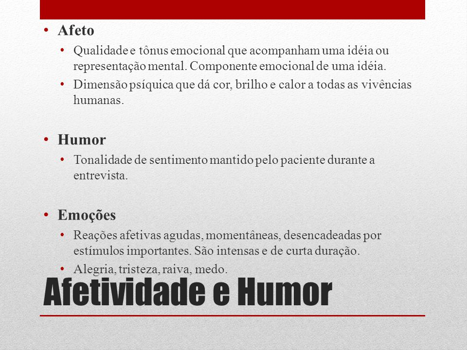 Afetividade e Humor Afeto Humor Emoções